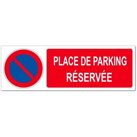 Panneau ou adhésif interdit de stationner place de parking réservée