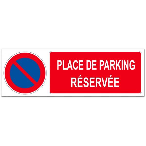 Panneau ou adhésif interdit de stationner place d...