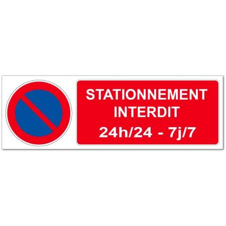 Panneau ou adhésif interdiction de stationner 24 heures sur 24, 7 jours sur 7