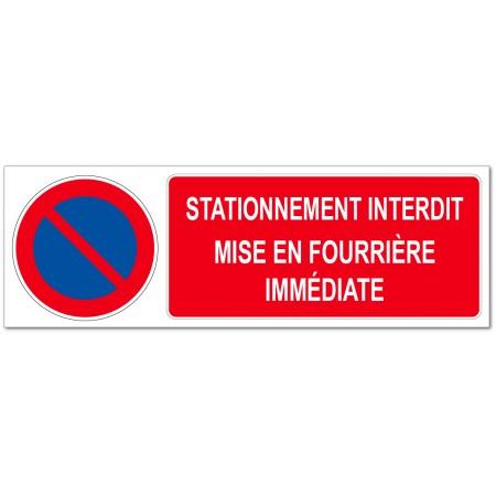 Panneau ou adhésif interdit de stationner, mise en fourrière immédiate