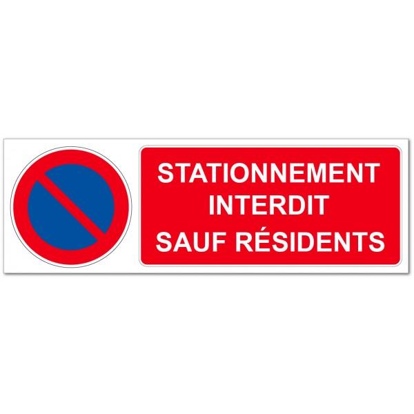 Panneau ou autocollant stationnement interdit sauf...