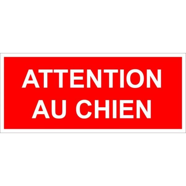 Plaque et autocollant attention au chien fond roug...