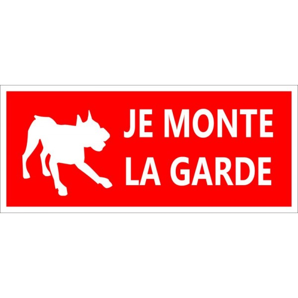 Attention chien je monte la garde autocollant ou p...
