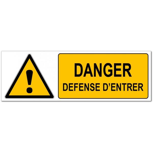 Danger défense entrer