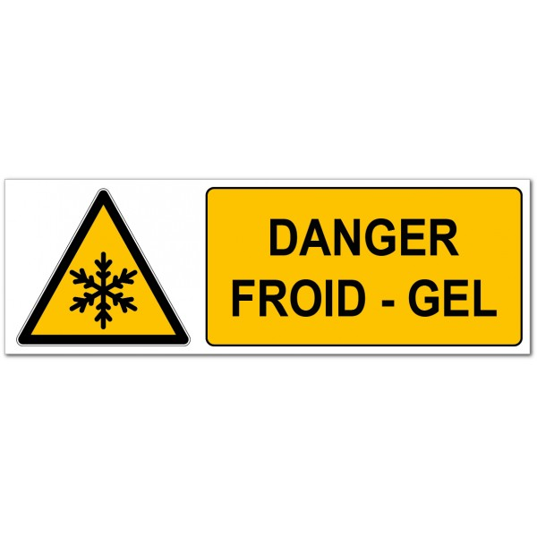 Danger froid gel