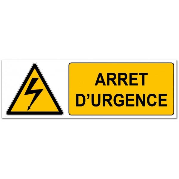 Arrêt d'urgence étiquette et panneau