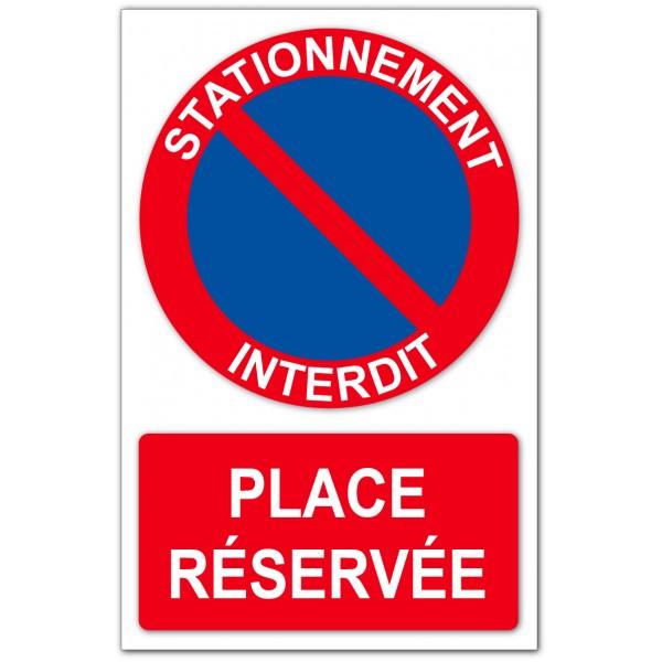 Stationnement interdit place réservée