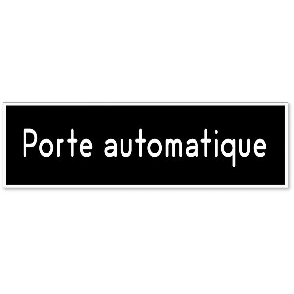 Porte automatique autocollant ou plaque - 9 colori...