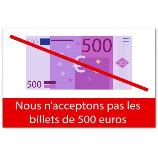 Nous n'acceptons pas les billets de 500 euros