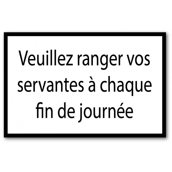 Ranger les servantes
