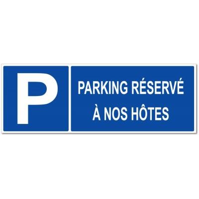 Panneau et autocollant parking réservé à nos h�...