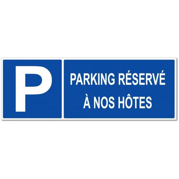 Panneau ou autocollant parking réservé à nos h�...