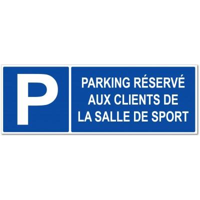 Parking réservé aux clients de la salle de sport