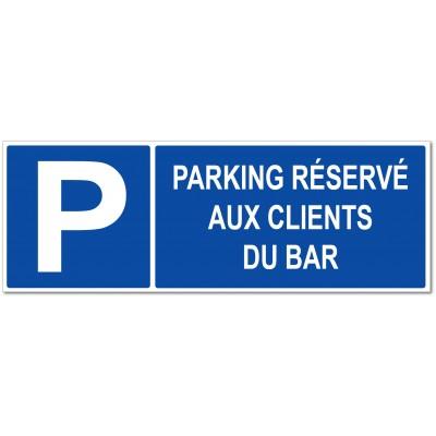Panneau et autocollant parking réservé aux clien...