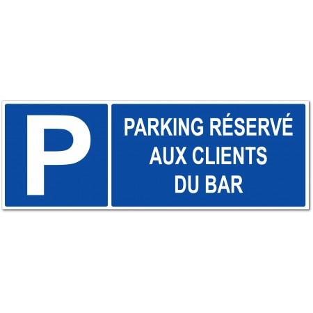 Panneau ou autocollant parking réservé aux clients du bar