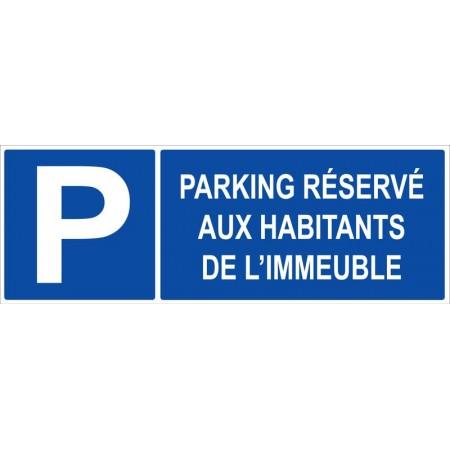 Parking réservé aux habitants de l'immeuble autocollant et panneau