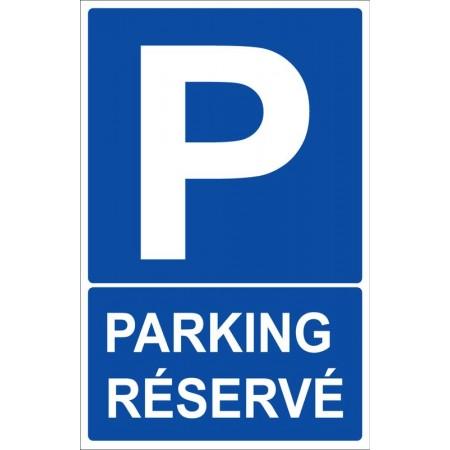 Place de stationnement et parking réservé autocollant ou panneau