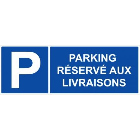 Parking réservé aux livraisons autocollant ou panneau