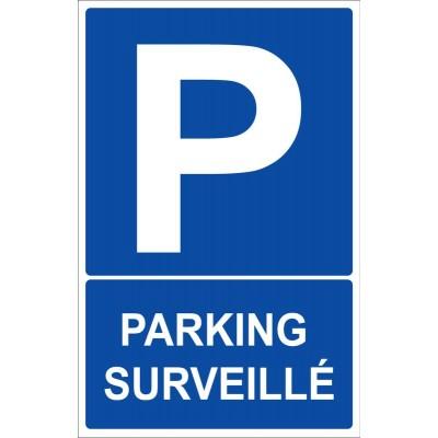 Panneau et autocollant parking surveillé