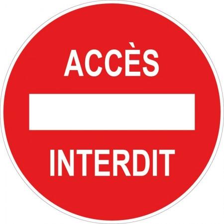 Panneau et autocollant accès interdit