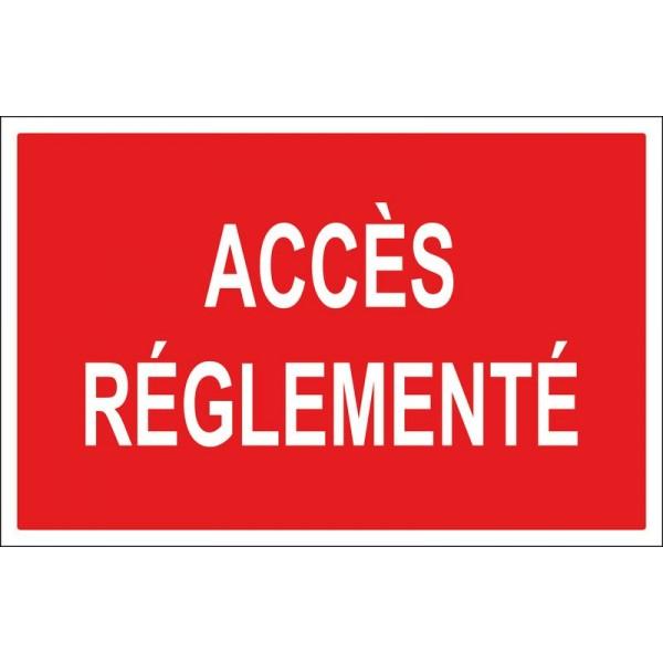 Panneau et autocollant accès réglementé