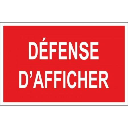Défense d'afficher, autocollant et panneau