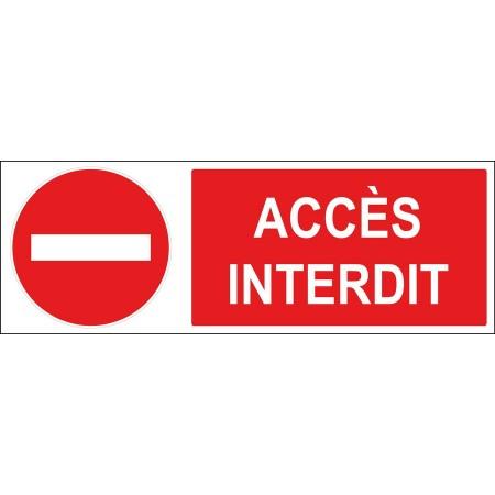 Plaque et autocollant accès interdit