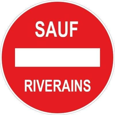 Panneau et autocollant interdit sauf riverains