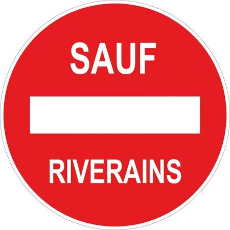 Panneau ou autocollant interdit sauf riverains