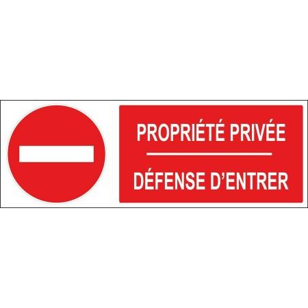 Panneau et adhésif sens interdit propriété privée défense d'entrer