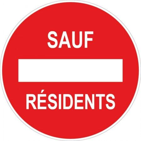 Panneau et autocollant passage interdit sauf résidents