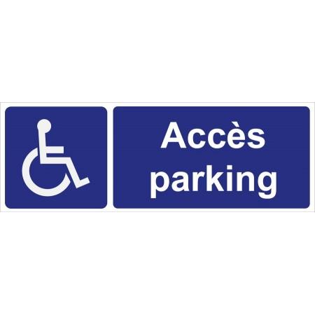 Plaque accès parking handicapé, personnes à mobilité réduite. Panneau et plaque