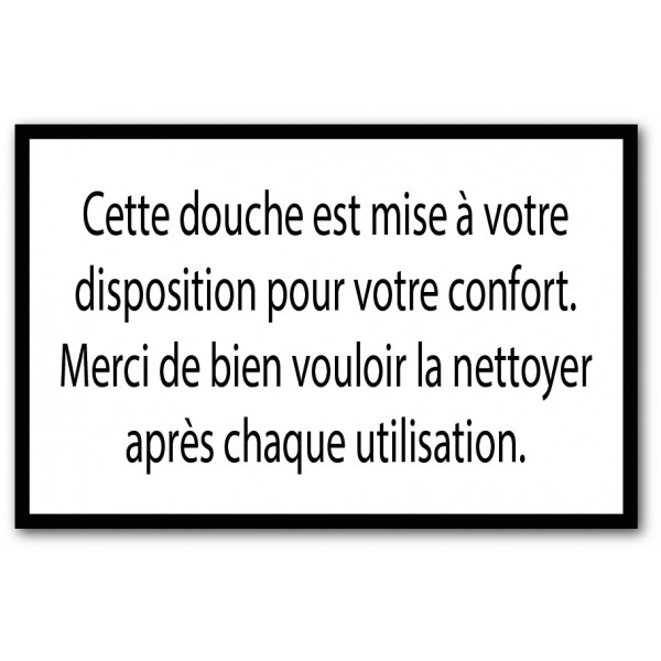 Douche à disposition, merci de nettoyer