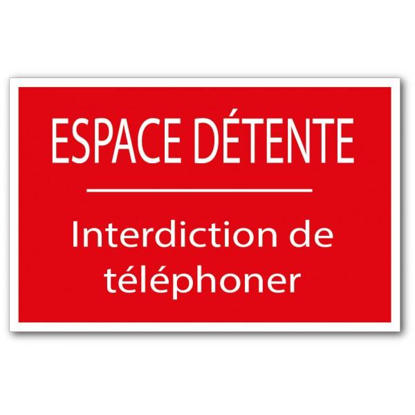 Espace de détente, interdiction de téléphoner