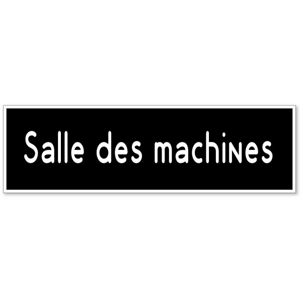 Salle des machines, autocollant ou plaque pour porte - 9 coloris au choix