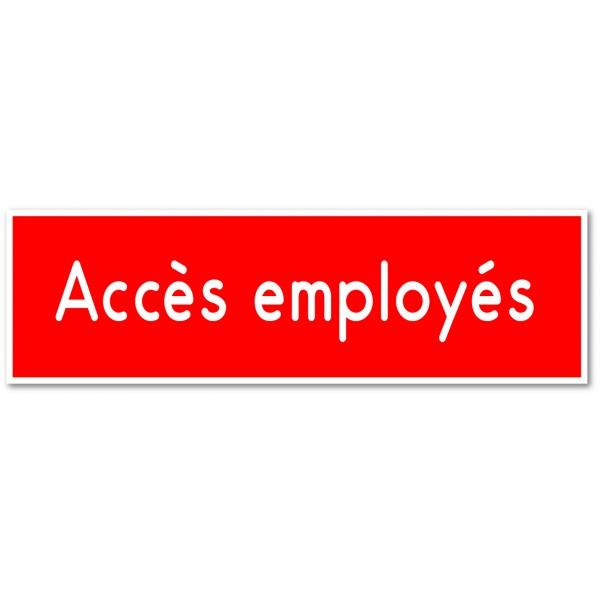 Accès employés, autocollant et plaque pour porte...