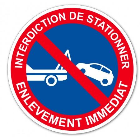 Panneau et autocollant stationnement interdit sous peine d'enlèvement immédiat