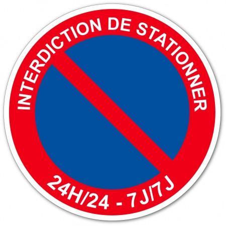 Autocollant et panneau interdiction de stationner 24h/24 - 7J/7