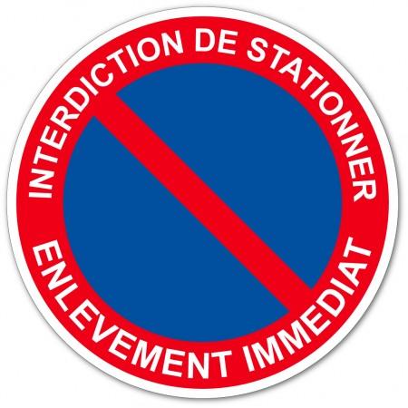 Stationnement interdit sous peine d'enlèvement immédiat autocollant et panneau