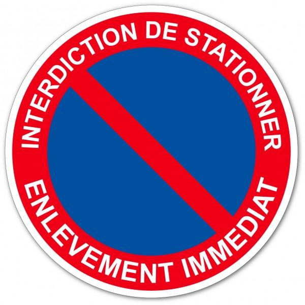 Stationnement interdit sous peine d'enlèvement im...