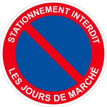 Stationnement interdit les jours de marché, panneau et autocollant